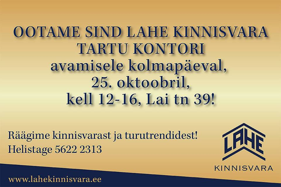 e0accafcd65 27-10-2017 Lahe Kinnisvara Tartu kinnisvarabüroo avab ametlikult uksed